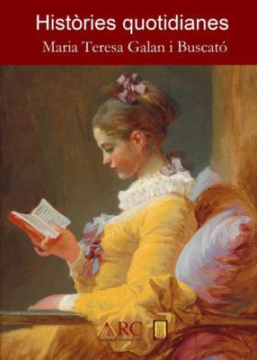 Històries quotidianes, de Maria Teresa Galan Buscató